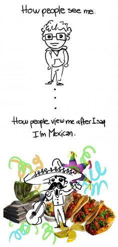 Hahah so true when someone tells me theyre mexican