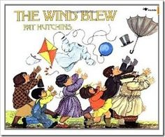 The Wind Blew by Pat Hutchins; print the page of items that blow away in the book and turn on a fan as you read - preschoolalphabet
