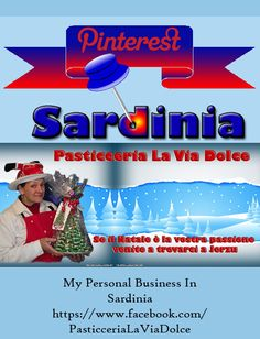 This is my Facebook Page for my personal business in Jerzu Ogliastra Sardinia https://www.facebook.com/PasticceriaLaViaDolce