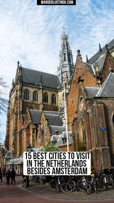 15 Best Cities to Visit in the Netherlands Besides Amsterdam by Dutch residents - Looking for day trips from Amsterdam! Find out the 15 best cities to visit in the Netherlands, including the most beautiful cities in the Netherlands! Day Trips From Amsterdam, Amsterdam City, Amsterdam Travel, Utrecht, Haarlem Netherlands, Holland Netherlands, Netherlands Tourism, Voyage Europe, Viajes