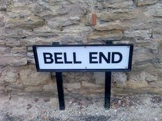 Ding, Dong Was That a #Bell?. #FunnySigns #BellEnd #RoadSign #Wollaston