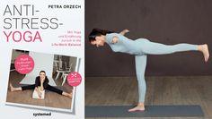 """Du bist am Ende, hast Rückenschmerzen, Schlafprobleme, schlechte Laune und isst oft viel zu viel, um Deine Nerven zu beruhigen? Petra Orzech, Autorin von """"Anti-Stress-Yoga"""", hat zehn geniale Übungen für typische Stress-Symptome zusammengestellt."""
