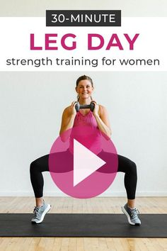 30-Minute Leg Day Workout For Women (Video) | Nourish Move Love