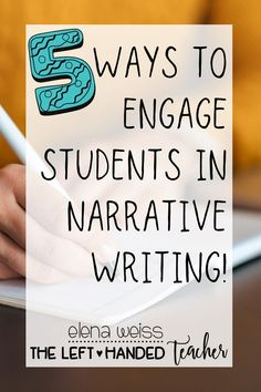 Create an environment conducive to writing and engage students in the writing process. Find tips and resources at The Left-Handed Teacher. #narrativewriting #tpt #teacherblogger #teacherspayteachers #writingprompt #writingadvice #teachingwriting #teachertip #classroommanagement