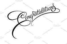 Congratulations calligraphy. https://creativemarket.com/kio https://ru.fotolia.com/p/201081749 http://ru.depositphotos.com/portfolio-1265408.html