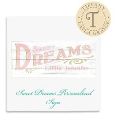 Tiffany's Fave! Sweet Dreams Personalized Sign @Layla Grayce #laylagrayce #lgstaff #woodensign