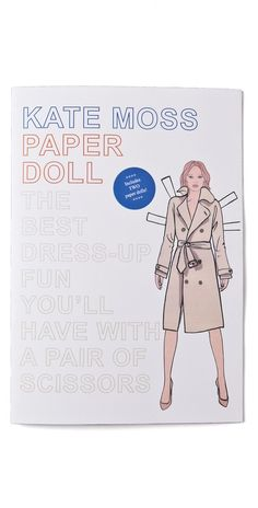 Kate Moss paper dolls on Shopbop. Seriously, this is a real thing.