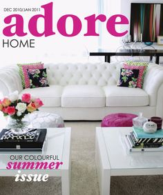 belle maison: Hot off The Press: Adore Home (Dec/Jan Issue)