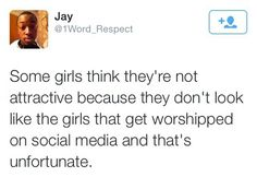It is unfortunate.  Those of us who don't fit the Tumblr girl cookie cutter image shouldn't feel bad about ourselves.