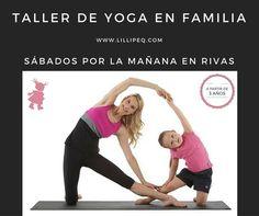 Talleres de Yoga para embarazo, posparto y en familia. Los sábados en pequeneques - #Rivas y #online www.lillipeq.com