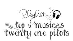A Playlist da vez é sobre a banda Twenty One Pilots, que estou ouvindo bastante ultimamente. Twenty One Pilots é uma banda deOhio for...