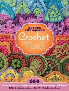 FREE DIAGRAMS ~ @ http://issuu.com/ramonaleeuw/docs/144_crochet_motifs 144 crochet motifs