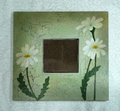 Altered Mirrors and Frames–Completed Flower Paintings on Mirrors (2011) - Daisies mirror.