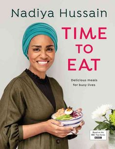 Nadiya Hussain shares her recipe for cooking tandoori chicken in the oven, extracted from her book Time to Eat. Nadiya Hussain Recipes, Chocolate Chip Pan Cookies, Giant Chocolate, It Pdf, Poke Bowl, Time To Eat, New Cookbooks, Busy Life, Baked Beans