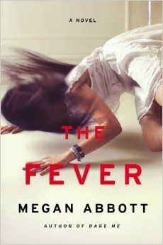 The Fever by Megan Abbott