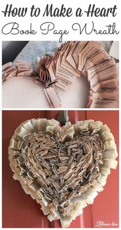 I made a new book page wreath with a heart twist just in time for Valentine's Day! Book Page Crafts, Book Page Art, Book Pages, Valentine Decorations, Valentine Day Crafts, Be My Valentine, Folded Book Art, Book Folding, Diy Wreath