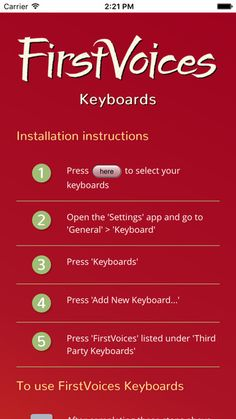 A new language keyboard app for Apple and Android is the first of its kind. Called FirstVoices Keyboards, the free app gives its users access to more than 100 Indigenous languages—spoken in Canada, New Zealand, Australia and the US—through specialized keyboards that can be used within email, social media, word processing and other apps on mobile phones. The app includes languages like Atikamekw, Blackfoot, Dakelh, Gwich'in, Inuvialuktun, Māori, Skicinuwatuwewakon, and Wendat.