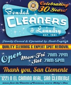 Bonded Cleaners, always a San Clemente local's fave!