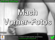 Der Blog zur Abnehmen-Community: www.kochkatastrophen.blogspot.de - Wochen Challenge: Mach Vorher-Fotos