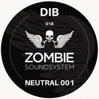 Neutral 001 by Zombie Soundsystem on SoundCloud