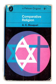 1964 Comparative Religion - A.C.Bouquet - Pelican Books