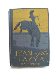 vintage book Jean of the Lazy A with a cowgirl 'let by mudintheUSA