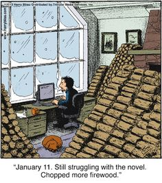 #Writers you'll love this! <------ so true, instead of chopping wood, I bake cookies and cakes! :)))
