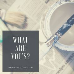 """What does """"Low VOC"""" Mean? - We explain LOW or NO VOCs and how to protect yourself and home Paint Types, Paint Companies, Non Toxic Paint, How To Clean Furniture, Furniture Makeover, Cleaning Hacks, Painted Furniture, Diy, Decor"""