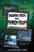"""""""Skeleton Creek: The Phantom Room"""" by Patrick Carman. Ryan and Sarah have lived in Skeleton Creek all their lives, uncovering ghostly mysteries no one else can figure out. But when their investigations lead to the Skeleton Creek cemetery and a haunted room, they discover a chilling secret even they're not ready for. Nothing could prepare them for what they found in the Phantom Room."""