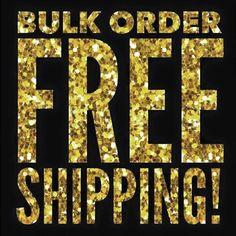 Bulk order free shipping