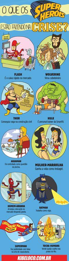 Super Heróis na crise!