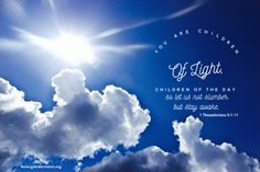 You are children of light. Prayer pic