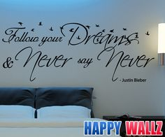 Justin Bieber Wall Decal Follow Your Dreams and Never Say Never Birthday Party Vinyl Sticker Quote Kids Teen Girls Room Art Decor