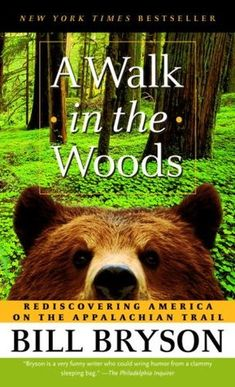 A Book With  Subtitle - A Walk in the Woods: Rediscovering America on the Appalachian Trail
