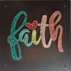 This Custom Faith Wall Art made with 5 Different color String and shinny silver Nails on dark walnut stained wood board 12 x 12  Handmade by our shop.  For Your Custom order The height of these signs measure 8, 10 or 12 tall and the length depends on how many letters are in the name. >>> To purchase this sign I will need the following from buyer:  1. Name/Word/ Shape/ State or Combination 2. Wood Color or Stain 3. Color(s) of string for the name 4. Size you would like your artwork 5. Nail…