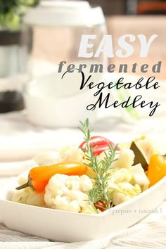 Easy Fermented Veget