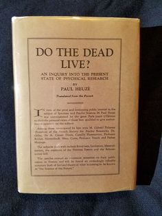 Do the Dead Live? by Paul Heuze