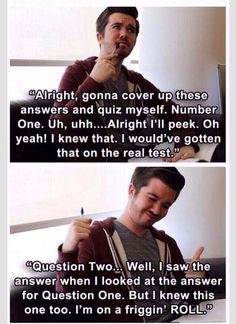 Basically this is how I study