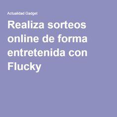 Realiza sorteos online de forma entretenida con Flucky