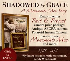 Shadowed By Grace by Cara C. Putman Giveaway