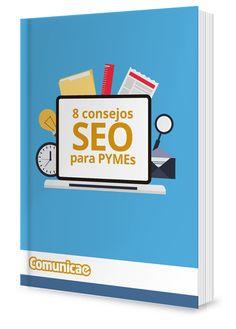 """Descárgate GRATIS el ebook """"8 Consejos SEO para Pymes"""" #ebook #gratis #free #marketing #SEO #socialmedia #publicidad"""