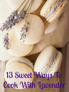 13 Sweet Ways To Cook With Lavender This Spring. It tastes as good as it smells.