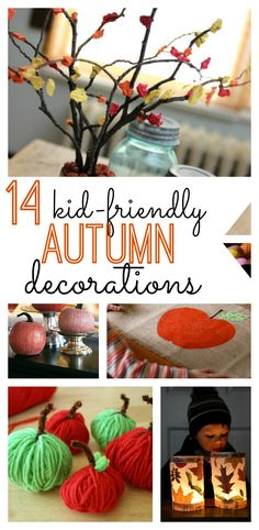 Enjoy making these autumn decorations with your kids!  They will love #6!
