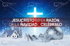 Jesucristo es la Razón de la Navidad… Celébralo