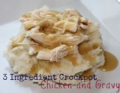 Easy chicken and gravy recipe made with three ingredients and a crockpot. This is so delicious but so very tasty!