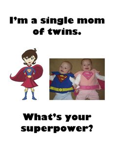 Single mom of twins dating Dating Memes, Dating Quotes, Funny True Stories, Single Mom Quotes, Single Moms, Funny Memes Images, Teen Dating, Twin Mom, Dating Advice For Men