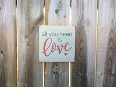 All you need is Love Made by The Primitive Shed, St. Catharines