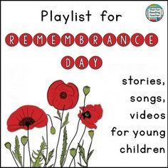 Remembrance Day playlist for young children - FREE! ThatFunReadingTeacher.com