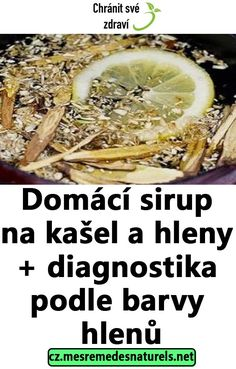 Domácí sirup na kašel a hleny + diagnostika podle barvy hlenů Food And Drink, Vegetables, Health, Syrup, Health Care, Vegetable Recipes, Veggie Food, Healthy, Veggies