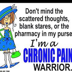 Chronic Pain Warrior...